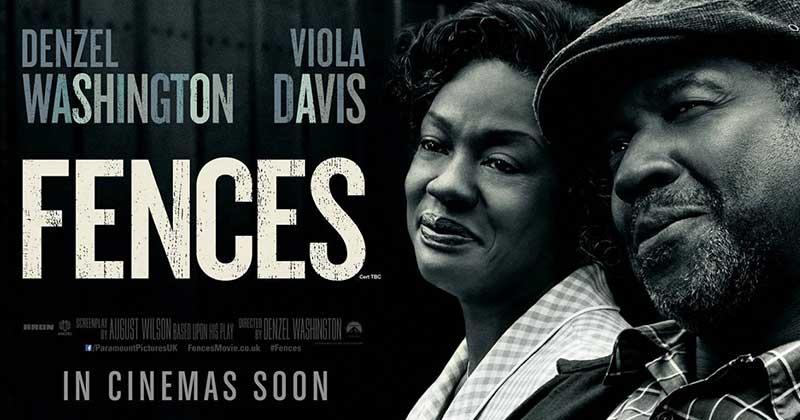หนัง Fences ชิงรางวัลออสการ์